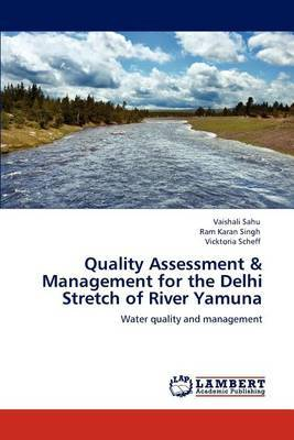 Quality Assessment & Management for the Delhi Stretch of River Yamuna