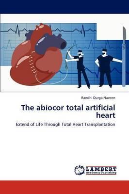 The Abiocor Total Artificial Heart