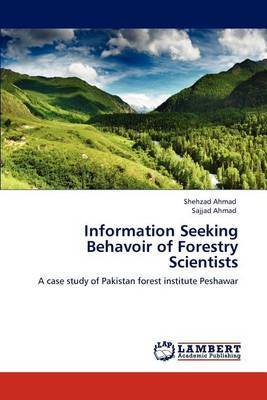 Information Seeking Behavoir of Forestry Scientists