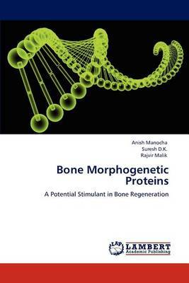 Bone Morphogenetic Proteins
