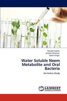 Water Soluble Neem Metabolite and Oral Bacteria