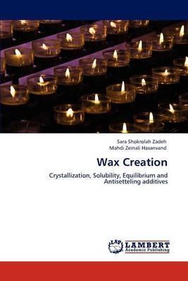 Wax Creation