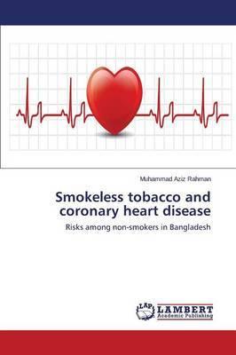 Smokeless Tobacco and Coronary Heart Disease