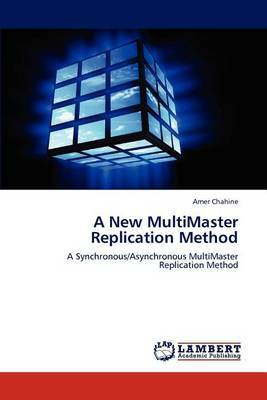 A New Multimaster Replication Method