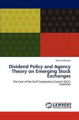 Dividend Policy and Agency Theory on Emerging Stock Exchanges
