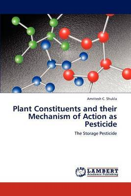 Plant Constituents and Their Mechanism of Action as Pesticide