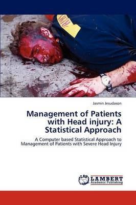 Management of Patients with Head Injury: A Statistical Approach