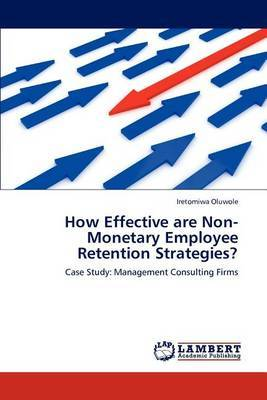 How Effective Are Non-Monetary Employee Retention Strategies?