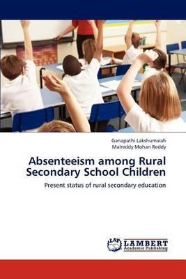 Absenteeism Among Rural Secondary School Children