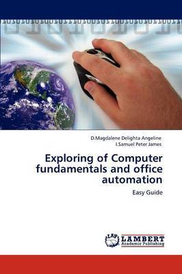 Exploring of Computer Fundamentals and Office Automation