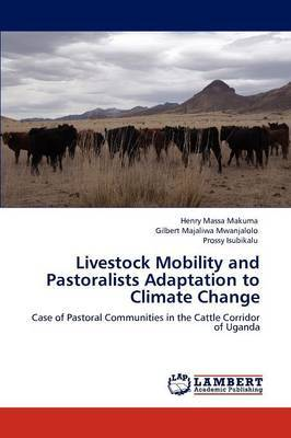 Livestock Mobility and Pastoralists Adaptation to Climate Change
