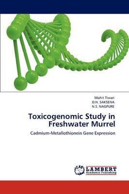 Toxicogenomic Study in Freshwater Murrel