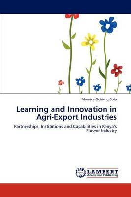 Learning and Innovation in Agri-Export Industries