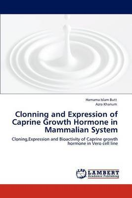 Clonning and Expression of Caprine Growth Hormone in Mammalian System
