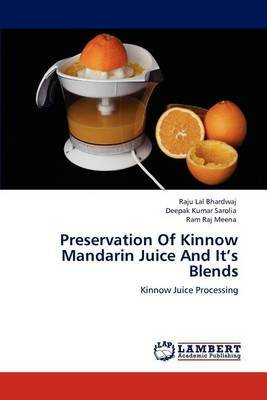Preservation of Kinnow Mandarin Juice and It's Blends