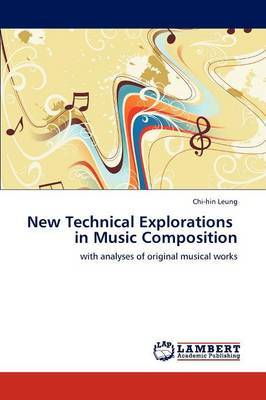 New Technical Explorations in Music Composition