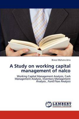 A Study on Working Capital Management of NALCO