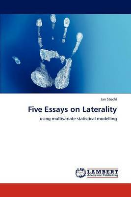 Five Essays on Laterality