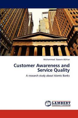 Customer Awareness and Service Quality
