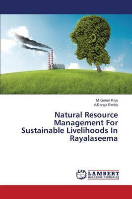 Natural Resource Management for Sustainable Livelihoods in Rayalaseema
