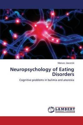 Neuropsychology of Eating Disorders
