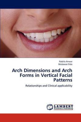 Arch Dimensions and Arch Forms in Vertical Facial Patterns