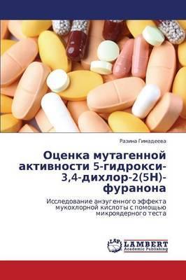 Otsenka Mutagennoy Aktivnosti 5-Gidroksi-3,4-Dikhlor-2(5n)-Furanona
