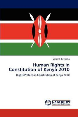 Human Rights in Constitution of Kenya 2010