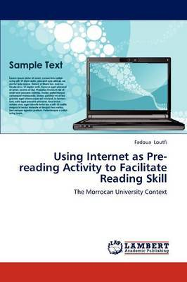 Using Internet as Pre-Reading Activity to Facilitate Reading Skill