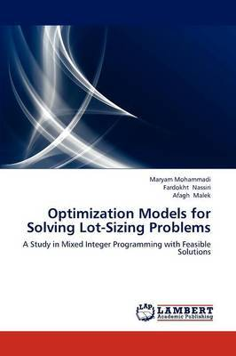 Optimization Models for Solving Lot-Sizing Problems