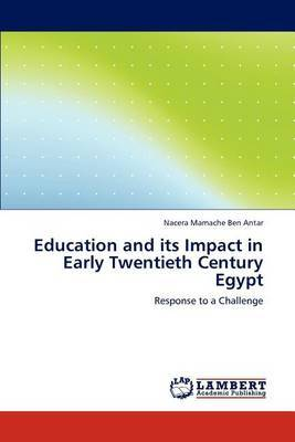 Education and Its Impact in Early Twentieth Century Egypt