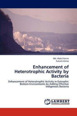 Enhancement of Heterotrophic Activity by Bacteria