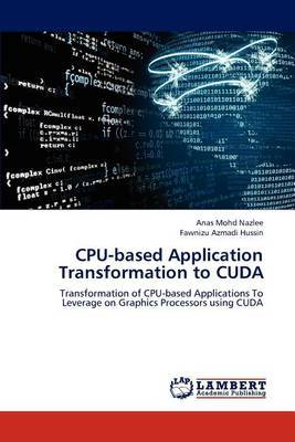 CPU-Based Application Transformation to Cuda