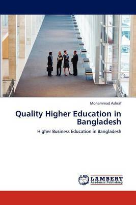 Quality Higher Education in Bangladesh