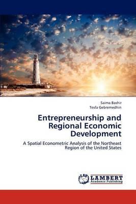 Entrepreneurship and Regional Economic Development