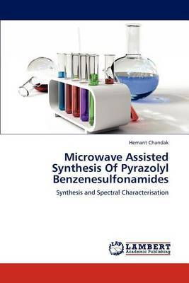 Microwave Assisted Synthesis of Pyrazolyl Benzenesulfonamides