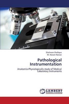 Pathological Instrumentation