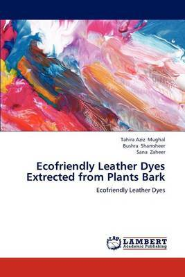 Ecofriendly Leather Dyes Extrected from Plants Bark