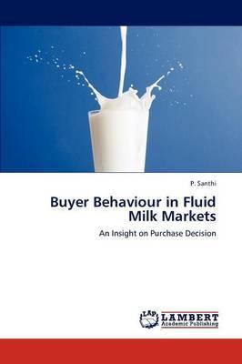 Buyer Behaviour in Fluid Milk Markets