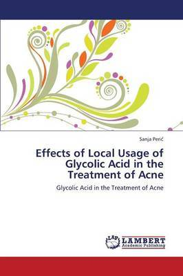 Effects of Local Usage of Glycolic Acid in the Treatment of Acne