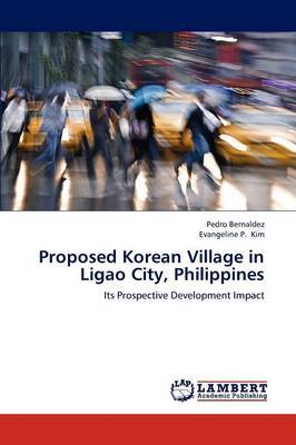 Proposed Korean Village in Ligao City, Philippines