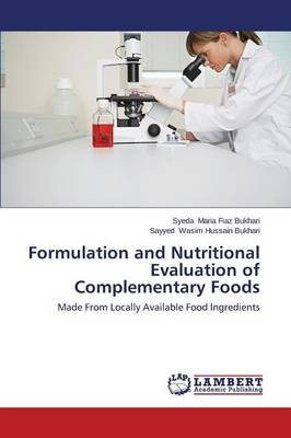 Formulation and Nutritional Evaluation of Complementary Foods