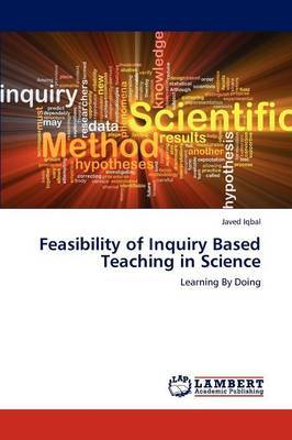 Feasibility of Inquiry Based Teaching in Science