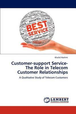 Customer-Support Service-The Role in Telecom Customer Relationships