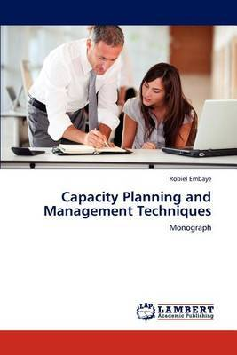 Capacity Planning and Management Techniques