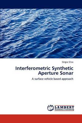 Interferometric Synthetic Aperture Sonar