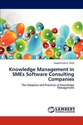 Knowledge Management in Smes Software Consulting Companies