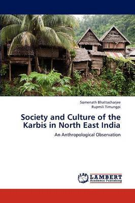 Society and Culture of the Karbis in North East India