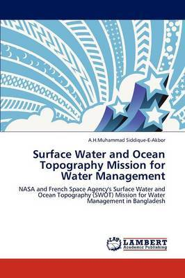 Surface Water and Ocean Topography Mission for Water Management