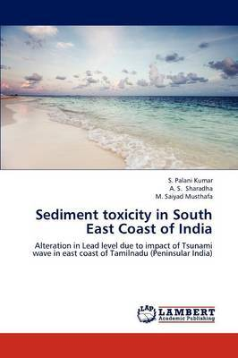 Sediment Toxicity in South East Coast of India
